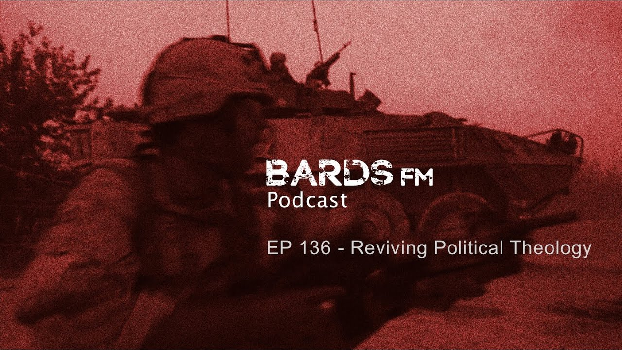 EP136 - Reviving Political Theology